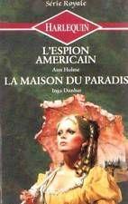 80751: L'Espion américain, la maison du paradis de Hulme Ann, Dunbar Inga [BE]