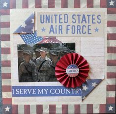 air force scrapbooking page - would be easy to change to other branch of service -