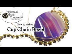 Video: How to Make a Cup Chain Bezel - #Wire #Jewelry #Tutorials