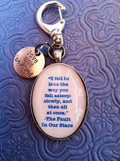 I neeeeed this!!!! The Fault in Our Stars quote Keychain by EnchantedElement on Etsy