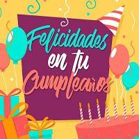 😊😉🎇🎉🎈🎊Feliz Cumpleaños y Bendiciones para ti😊😉🎇🎉🎈🎊 | Tarjetitas Spanish Quotes, Calamari, Lol Quotes, Powerful Quotes, Pretty Quotes
