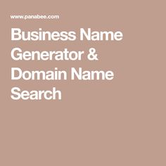 Business Name Generator & Domain Name Search