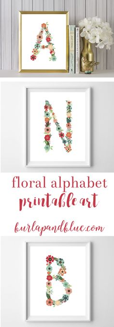Free floral alphabet printable art! Floral initials perfect for baby shower gifts, nursery decor and girl's rooms!