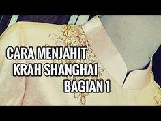 Jahit kerah shanghai dengan mudah - YouTube