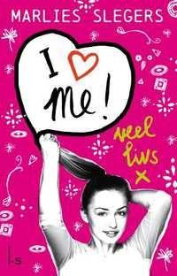 Veel Livsx - I Love Me-Marlies Slegers-boek cover voorzijde