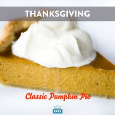 A simple pumpkin pie is the most familiar of all Thanksgiving desserts, but that doesn't mean it can't be improved upon with good technique and quality ingredients.