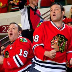 blackhawks, vince vaughn and kevin james. #win my favorite Polock... Gotta love he is a Chicago fan!