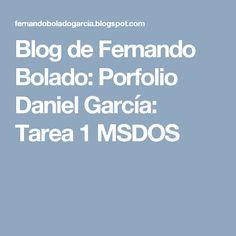 Blog de Fernando Bolado: Porfolio Daniel García: Tarea 1 MSDOS
