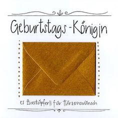 Geburtagskarte mit Kuvert. Geburtstagskönigin mit goldigem Kuvert und Glitzer.