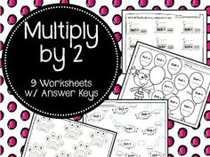 9 multiplication worksheets to help your students review their 2 times tables.Answer keys included.