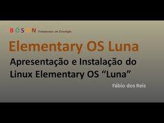 #Elementary OS Luna - #Linux - Apresentação e Instalação - YouTube