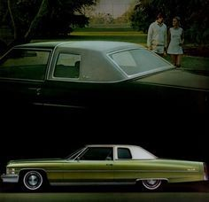 "1974 Cadillac Coupe de Ville - Mine was brown instead of green. Really though I ""had arrived."""