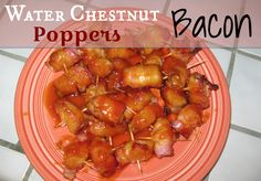 Super easy Water Chestnut Bacon Poppers. YUM!
