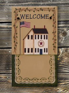 Primitive Decor Sign; Saltbox House Personalized Welcome Sign; White saltbox House w/ Flag