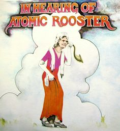 In Hearing of Atomic Rooster Atomic Rooster In Hearing of Atomic Rooster 1971 Hard Rock Progressive Rock music Atomic Rooster, Heavy Rock, Album Covers, Disney Characters, Fictional Characters, Aurora Sleeping Beauty, Movie Posters, Albums, Legends