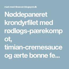 Nøddepaneret krondyrfilet med rødløgs-pærekompot, timian-cremesauce og ærte bonne femme.