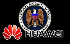 Huawei: spiata dal governo USA e dall'NSA, il CEO non è stupito #huawei #nsa #smartphone #sicurezza