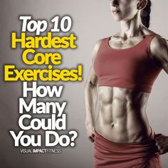 Top 10 Hardest Core Exercises