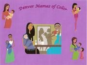 Denver Mamas of Color (Denver, CO) - Meetup