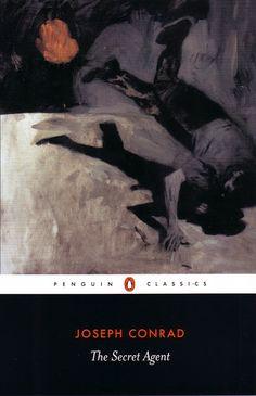 Penguin Classics: Joseph Conrad | The Secret Agent