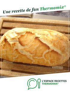 Pain a maïzena Sans Gluten Thermomix, Pain Thermomix, Thermomix Desserts, Dessert Recipes, Cooking Chef, Cooking Time, Super Healthy Recipes, Vegan Recipes, Baguette