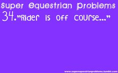 Super Equestrian Problems my worst nightmare Equestrian Quotes, Equestrian Problems, Equestrian Outfits, Equestrian Style, Types Of Horses, Funny Horses, Horse Quotes, Horse Girl, Show Horses