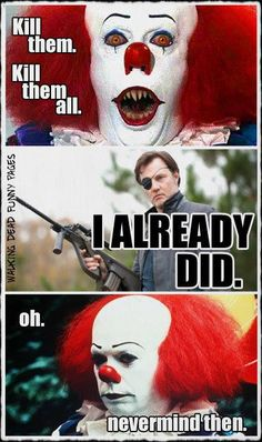 """Pennywise & The Governor """"Kill them all!"""""""