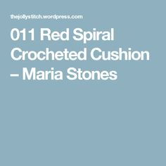 011 Red Spiral Crocheted Cushion – Maria Stones