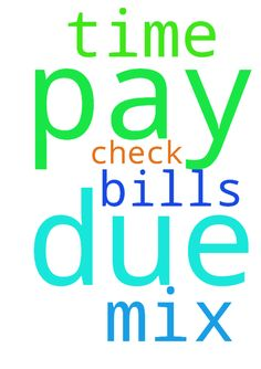 I pray that I can pay my bills on time due to a mix - I pray that I can pay my bills on time due to a mix up with my check. In Jesus name, Amen  Posted at: https://prayerrequest.com/t/RvU #pray #prayer #request #prayerrequest
