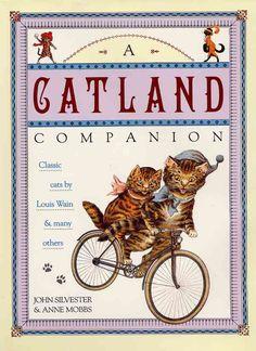 A Catland Companion: Classic Cats by Louis Wain et al.