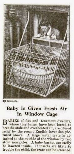 vintage everyday: Incredible Pictures of Baby Cages Hanging outside London Apartment Windows, 1930s