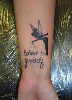 Believe In Yourself Tinkerbell Tattoo On Wrist