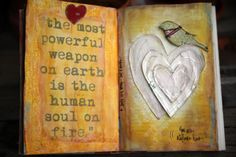 The most powerful weapon on earth is the human soul on fire.   (Yes and Amen Blog)