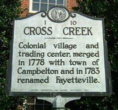 Cross Creek, North Carolina..  My home for 6 years.