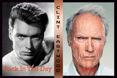 Actors Then And Now, Then And Now Photos, Celebrities Then And Now, Clint Estwood, Clint And Scott Eastwood, Young At Heart, Hollywood Celebrities, Facon, Mug Shots