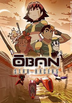 Oban Star Racers, I think this counts as one