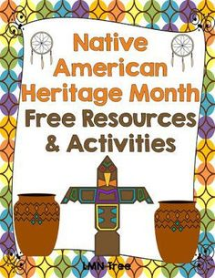 LMN Tree: Celebrating Native American Heritage Month with Free Resources and Free Activities Native American Lessons, Native American Projects, Native American Heritage Month, Native American Music, Native American History, American Indians, American Symbols, Indiana, American Day
