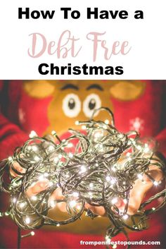 How to have a debt free Christmas.  Money saving ideas for Christmas - treat your family without paying for it later on! Read the post for more info: http://www.frompenniestopounds.com/debt-free-christmas/ Budgeting Tips | Save | Finance | Credit Card Debt | Financial Resources | Save more | Budget Help | Mum life | Frugal living | Debt Free Living | Money Management | Saving Tips