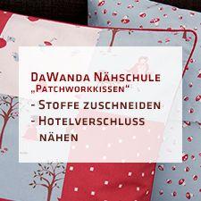DaWanda Nähschule: Kuscheliges Patchwork-Kissen | pattydoo
