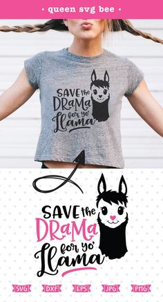 Save the Drama for your Llama SVG file for Cricut and Silhouette heat transfer vinyl crafts as well as scrap booking, card making and iron on transfer projects.