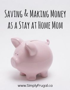 This list should give you some tips on how to save and make money while being a stay at home mom.