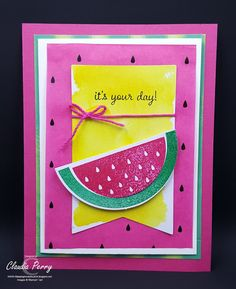 Yesterday my June Paper Pumpkin arrived and I couldn't wait to make cards with the supplies...  I  LOVE the watermelon stamp! And as of right now I made 2 cards that were not planned out in the kit...