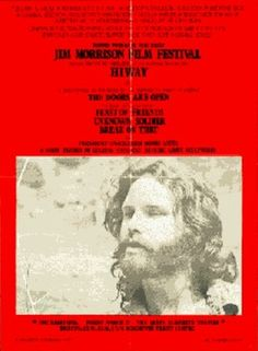 "The Jim Morrison Film Festival featured ""Feast of Friends"" and ""HWY"""