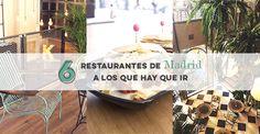 6 restaurantes de Madrid a los que hay que ir