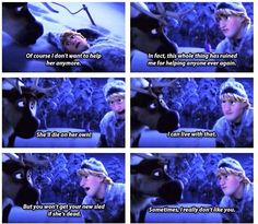 Love it when Kristoff talks to his best friend--look at the third and fifth picture. They're really hilarious