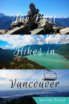 Hitting those Vancouver Trails! The 11 Best Hikes in Vancouver for 2018 - See Her Travel Vancouver Hiking, Canada National Parks, Parks Canada, Canada Destinations, Canadian Travel, Best Hikes, Travel Usa, Solo Travel, Cool Places To Visit