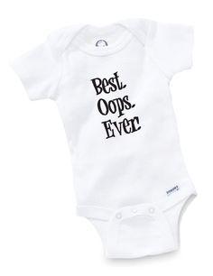 I need this!! Best Oops Ever Onesie Bodysuit Baby Shower Gift by GopherKidz, $8.99