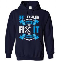 IF DAD CANT FIX IT…