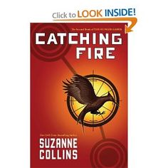 Catching Fire - The 2nd book in The Hunger Games trilogy