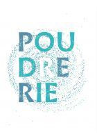 Dis-moi dix mots... en langue(s) française(s) - Poudrerie